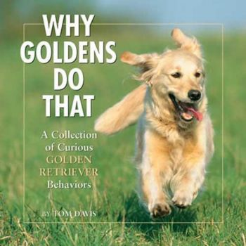 Why Goldens Do That Book