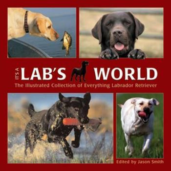 It's a Lab's World Book