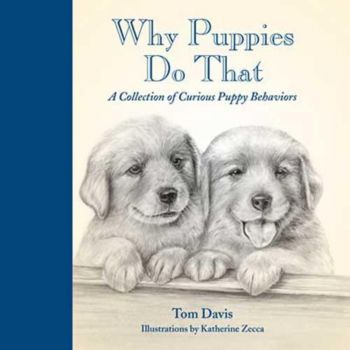 Why Puppies Do That Book