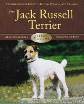 Breed Basics: The Jack Russell Terrier Book