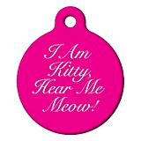 I am Kitty Hear Me Meow Cat ID Tag