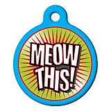 Meow This Cat ID Tag