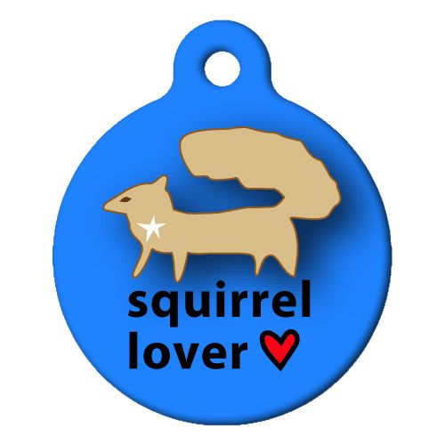 Squirrel Lover Pet ID Tag Large
