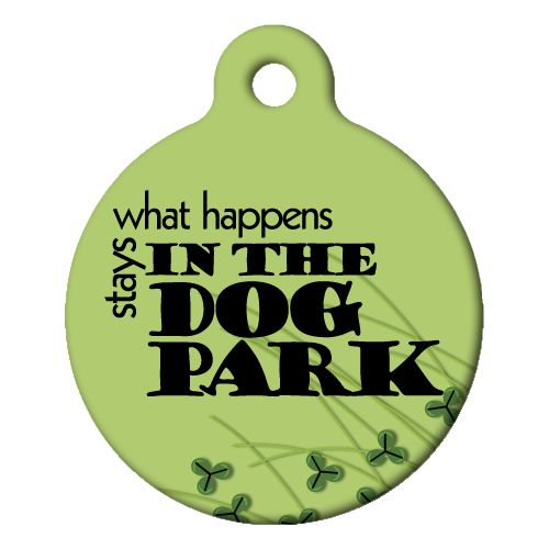 What Happens in the Dog Park Pet ID Tag Small