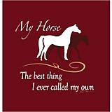 My Horse The Best Thing T-Shirt