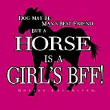 Horse Is A Girl's BFF T-Shirt