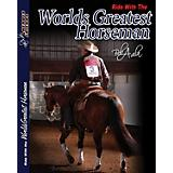 Bob Avila Worlds Greatest Horseman DVD