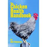 The Chicken Health Handbook Paperback Book
