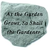 As the Gardener Grows So shall the Garden