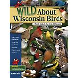 Wild About Wisconsin Birds