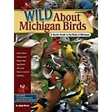 Wild About Michigan Birds