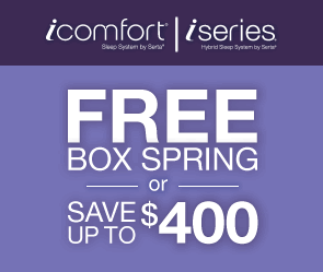 Free Box Spring OR Save Up To $400 on Serta iComfort and iSeries sets