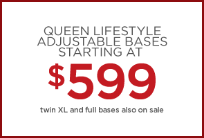 Queen Lifestyle Adjustable Bases starting at $599