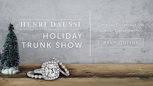 Henri Daussi Holiday Trunk Show