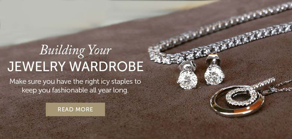 Buidling Your Jewelry Wardrobe