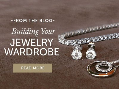 Building Your Jewelry Wardrobe