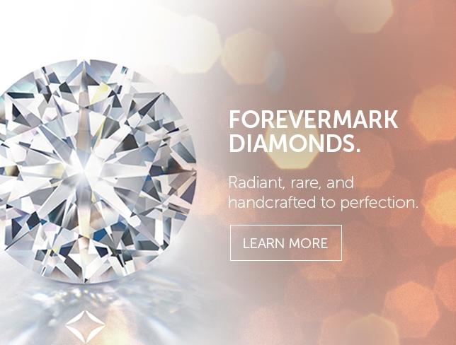 Forevermark® A DIAMOND IS FOREVER