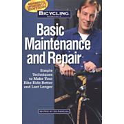 Bicycling Magazine's Basic Maintenance and Repair