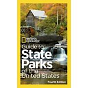 Guide to State Parks of the United States (4th Edition)