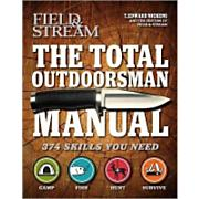 Total Outdoorsman Manual: 374 Skills You Need