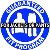 Guaranteed Fit Program For Jackets or Pants, , medium