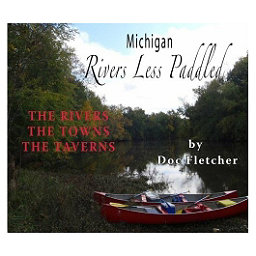 Partners Books Michigan Rivers Less Paddled, , 256