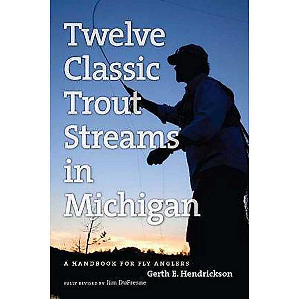 Michigan Trail Maps Twelve Classic Trout Streams in Michigan 2017, , 600