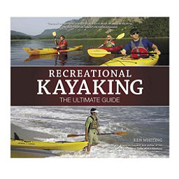 Liberty MTN Sports Recreational Kayaking - The Ultimate Guide 2017, , 256