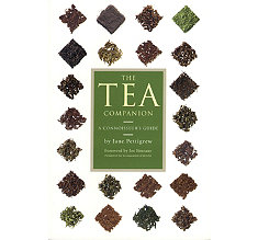 The Tea Companion: A Connoisseur's Guide