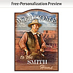 John Wayne Personalized Welcome Sign Wall Decor