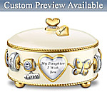Daughter, I Wish You Heirloom Porcelain Personalized Music Box