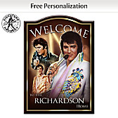 Elvis Presley Personalized Welcome Sign