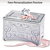 Daughter, Today, Tomorrow & Always Personalized Music Box