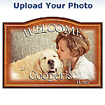 I Love My Pet Personalized Name Welcome Sign: Customize With Your Pets Name And Photo
