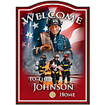 Firefighter Personalized Welcome Sign Wall Decor - A Hero's Welcome