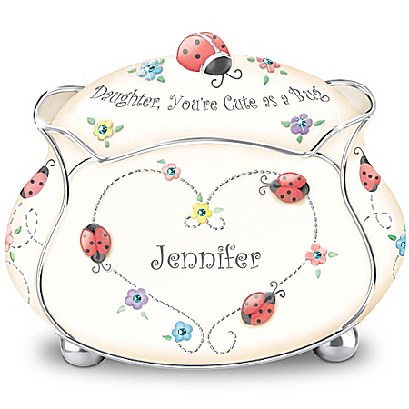 Music Box: Daughter, You're Cute As A Bug Personalized Music Box