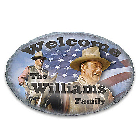John Wayne Outdoor Welcome Sign
