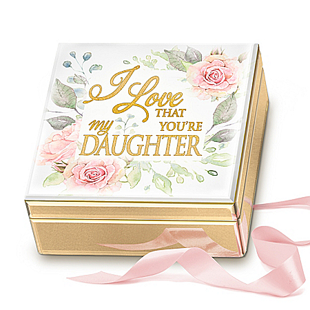I Love That You're My Daughter Mirrored Music Box