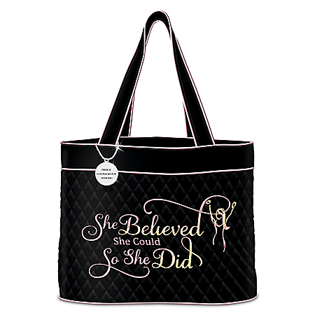 She Believed She Could Quilted Tote With Engraved Charm
