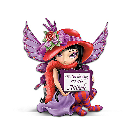 It's Not The Age, It's The Attitude! Fairy Figurine