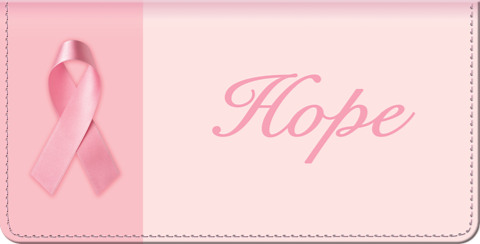 Hope Springs Eternal - Breast Cancer - Checkbook Cover