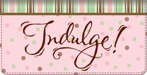 Indulgence Checkbook Cover