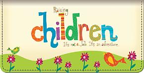Raising Kids Rules! Checkbook Cover