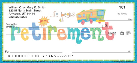 Life Begins at Retirement Personal Checks