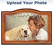The Bradford Exchange I Love My Pet Personalized Name Welcome Sign: Customize With Your Pet's Name And Photo at Sears.com