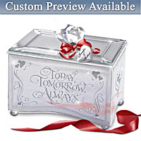Today, Tomorrow, Always Personalized Music Box