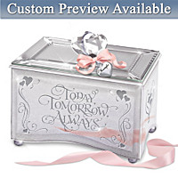 Daughter, Today, Tomorrow, Always Personalized Music Box