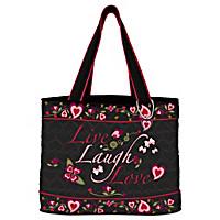 Live Laugh Love Tote Bag