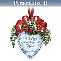 A Kiss For Today, Tomorrow, Always Personalized Ornament