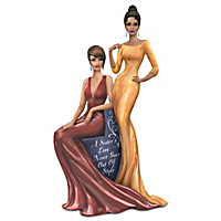 A Sister's Love Never Goes Out Of Style Figurine